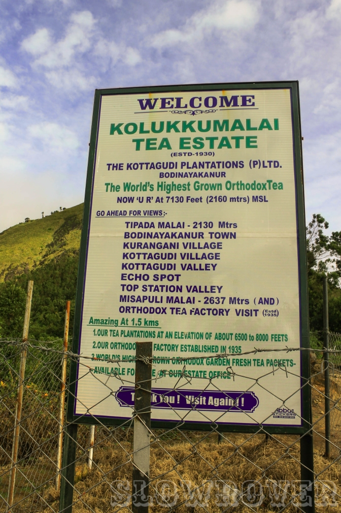 Board guiding visitors to various points of interest in the Kolukkumalai Tea Estate
